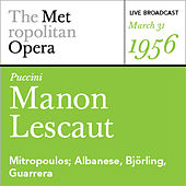 Puccini: Manon Lescaut (March 31, 1956) by Various Artists