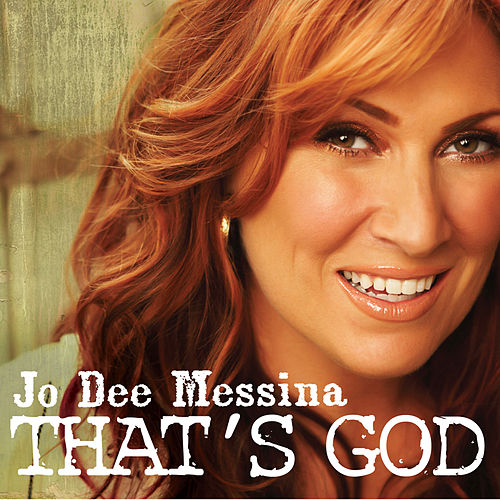 Play & Download That's God (Single) by Jo Dee Messina | Napster