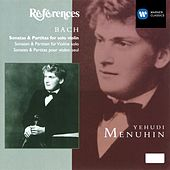Play & Download Bach: Sonatas & Partitas for solo violin by Yehudi Menuhin | Napster