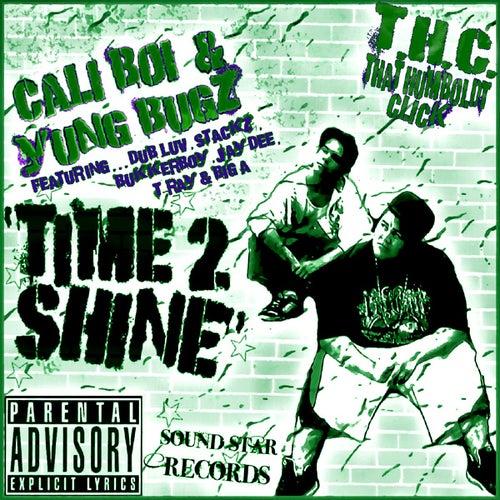 Time 2 Shine by Cali Boi