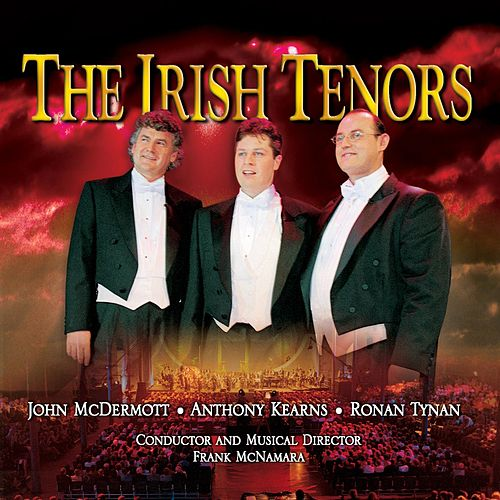 Live From Dublin by The Irish Tenors