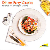 Dinner Party Classics (Favorites for an Elegant Evening) by Various Artists