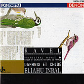 Maurice Ravel: Orchestral Works, Vol. 1 - Daphnis et Chloe by Choir and Orchestre National de France