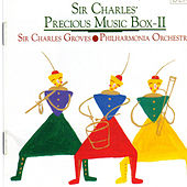 Play & Download Sir Charles' Precious Music Box II by Sir Charles Groves | Napster