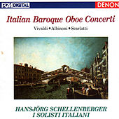 Play & Download Italian Baroque Oboe Concerti by I Solisti Italiani | Napster