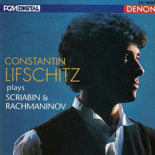 Play & Download Scriabin: Morceaux & Piano Sonata No. 5 - Rachmaninov: 13 Preludes by Constantin Lifschitz | Napster