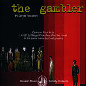 Play & Download Prokofiev: The Gambler by Bolshoi Theater Orchestra | Napster