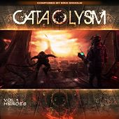 Play & Download Cataclysm Vol. 1 - Heroes by Erik Ekholm | Napster