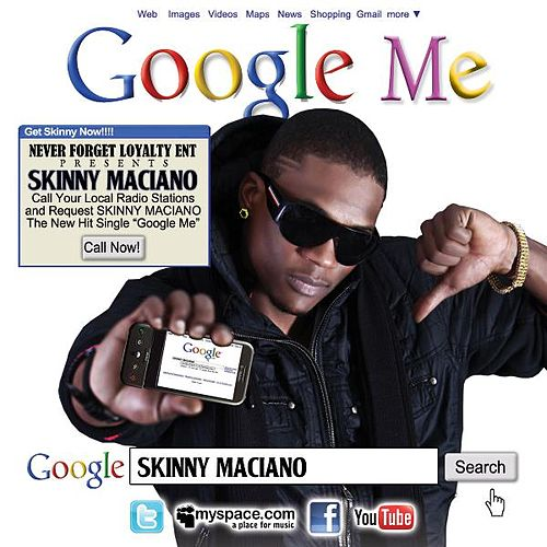 Play & Download Google Me by Skinny Maciano | Napster