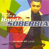 Play & Download Ricky Castro y Su Banda Soberbia by Ricky Castro y Su Banda So... | Napster
