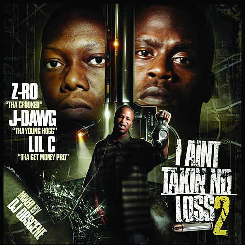 Play & Download I Ain't Takin No Loss 2 by Various Artists | Napster