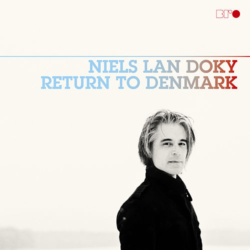 Return To Denmark by Niels Lan Doky
