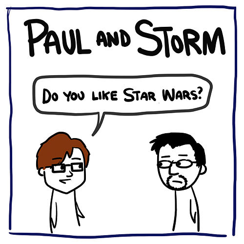 Play & Download Do You Like Star Wars? by Paul and Storm | Napster