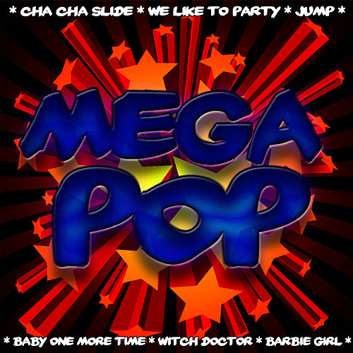 Play & Download Mega Pop by Pop Feast | Napster