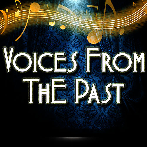 Voices From The Past by Pop Feast