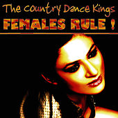 Play & Download Females Rule! by Country Dance Kings   Napster
