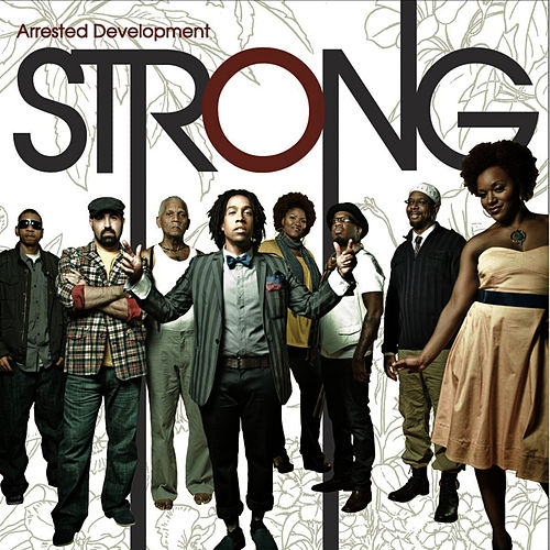 Strong by Arrested Development