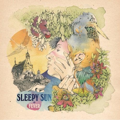 Fever by Sleepy Sun