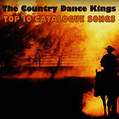 Play & Download Top 10 Catalogue Songs by Country Dance Kings   Napster