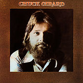 Play & Download Chuck Girard by Chuck Girard | Napster
