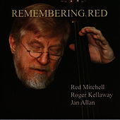 Play & Download Remembering Red by Red Mitchell | Napster