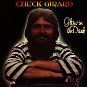 Play & Download Glow in the Dark by Chuck Girard | Napster