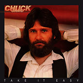 Play & Download Take It Easy by Chuck Girard | Napster