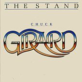 Play & Download The Stand by Chuck Girard | Napster