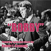 Play & Download Bobby by Robert F Kennedy | Napster