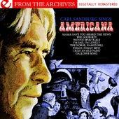 Carl Sandburg Sings Americana - From The Archives (Digitally Remastered) by Carl Sandburg
