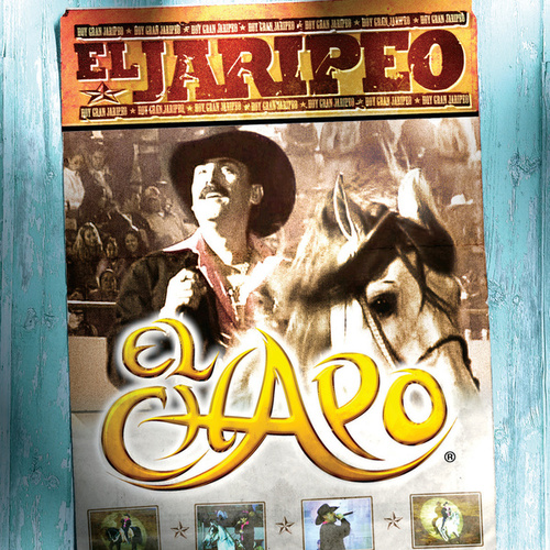 Play & Download El Jaripeo by El Chapo De Sinaloa | Napster