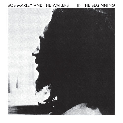 Play & Download In The Beginning by Bob Marley | Napster