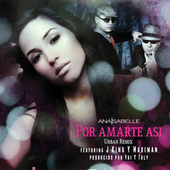 Play & Download Por Amarte Asi by Ana Isabelle | Napster