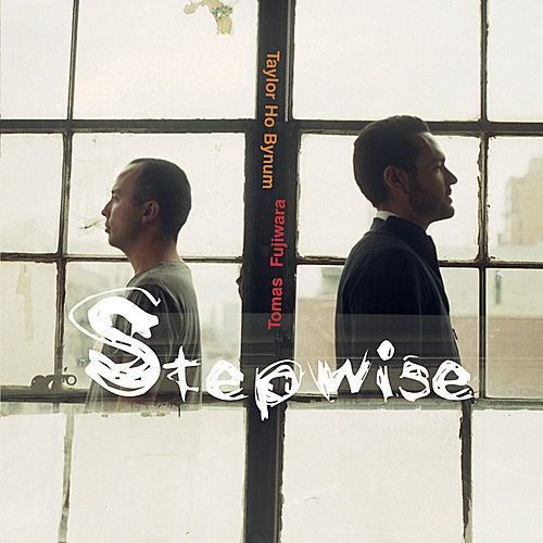 Play & Download Stepwise by Tomas Fujiwara | Napster