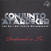 Play & Download Dedicado a Tí by Conjunto Atardecer | Napster