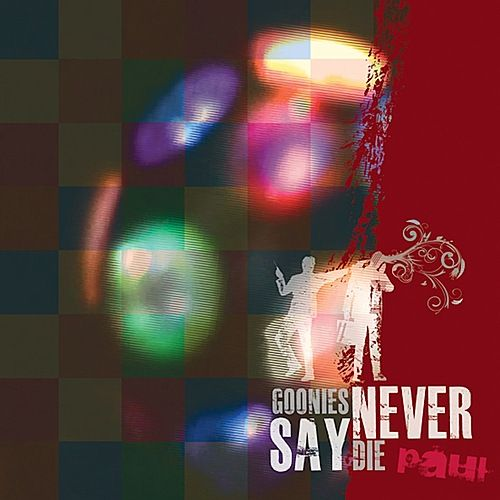 Play & Download Paul by Goonies Never Say Die | Napster