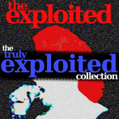 Play & Download Truly Exploited by The Exploited | Napster