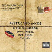 Play & Download Restricted Goods by The Good Brothers | Napster