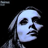 Play & Download Etab by Fairuz | Napster