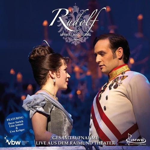 Rudolf - Affaire Mayerling / Gesamtaufnahme von Original Cast Vienna