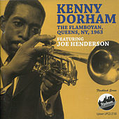 Play & Download The Flamboyan, Queens, NY, 1963 by Kenny Dorham | Napster