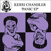 Play & Download Panic - EP by Kerri Chandler | Napster