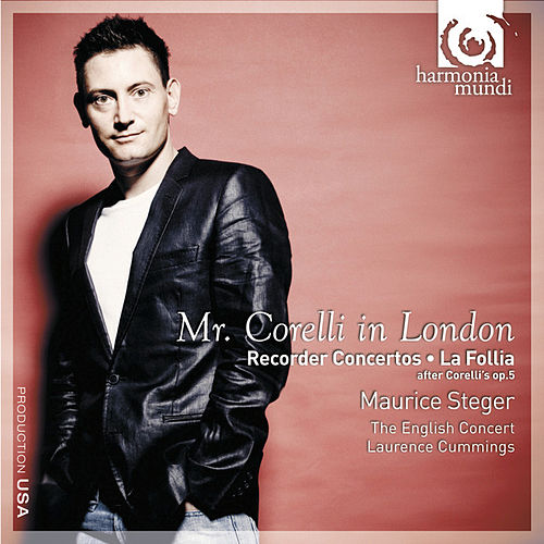 Play & Download Mr. Corelli in London by Maurice Steger | Napster