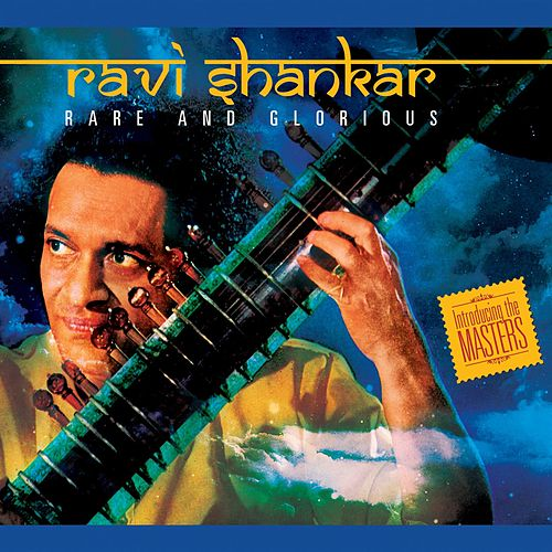 Play & Download Rare and Glorious by Ravi Shankar | Napster