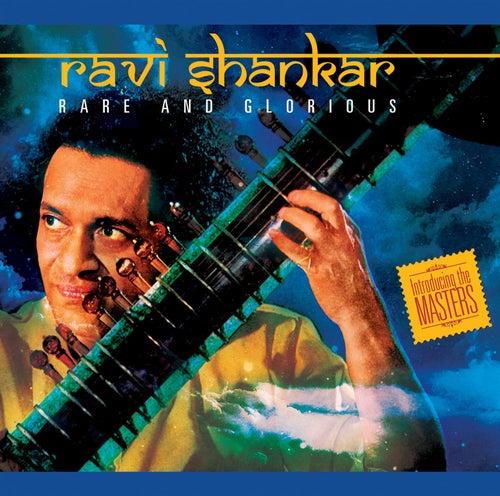 Rare and Glorious by Ravi Shankar