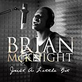 Play & Download Justalittlebit by Brian McKnight | Napster