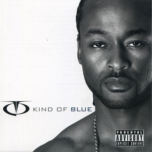 Play & Download Kind Of Blue by TQ | Napster