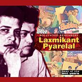 Bollywood Remembers Laxmikant Pyarelal by Various Artists