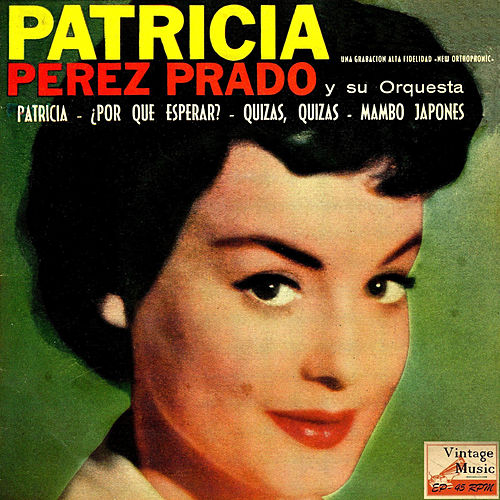 Play & Download Vintage Dance Orchestras No. 135 - EP: Patricia by Perez Prado | Napster