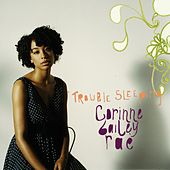 Play & Download Trouble Sleeping by Corinne Bailey Rae | Napster